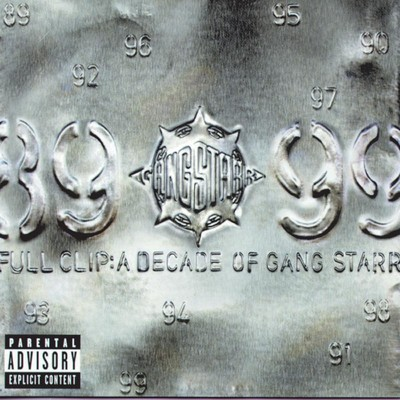 Full Clip: A Decade Of Gang Starr/Gang Starr