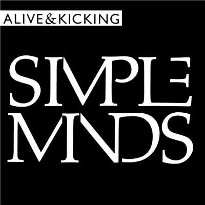 アルバム/Alive And Kicking/Simple Minds