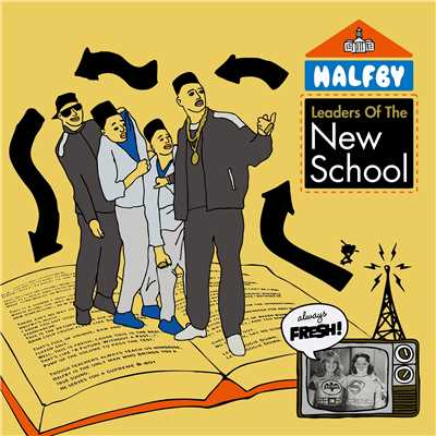 アルバム/Leaders Of The New School/HALFBY