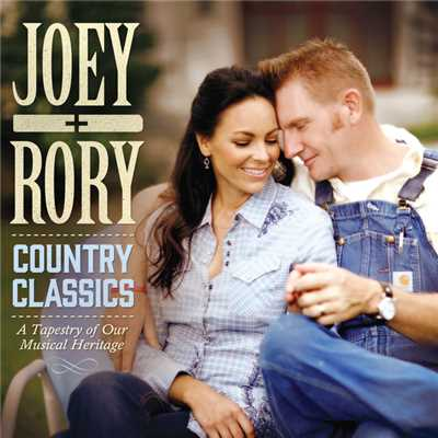 アルバム/Country Classics: A Tapestry Of Our Musical Heritage/Joey+Rory