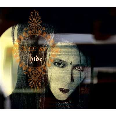 シングル/TELL ME (Original TV mix)/hide