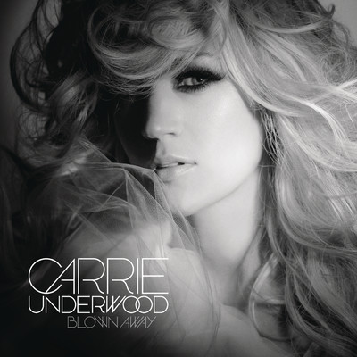 アルバム/Blown Away/Carrie Underwood