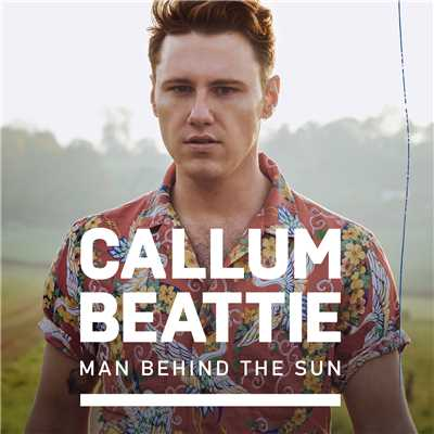 シングル/Man Behind The Sun/Callum Beattie