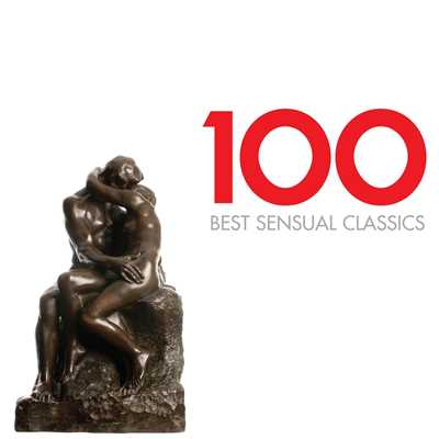 アルバム/100 Best Sensual Classics/Various Artists