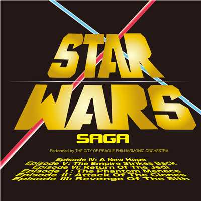 アルバム/STAR WARS SAGA/The City Of Prague Philharmonic Orchestra