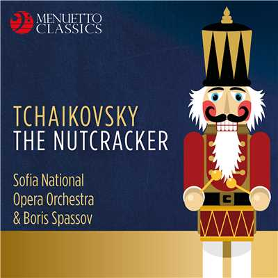 アルバム/Tchaikovsky: The Nutcracker/Various Artists