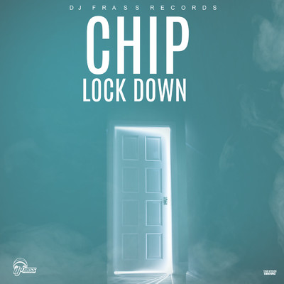 Lock Down (featuring Chip)/DJ Frass