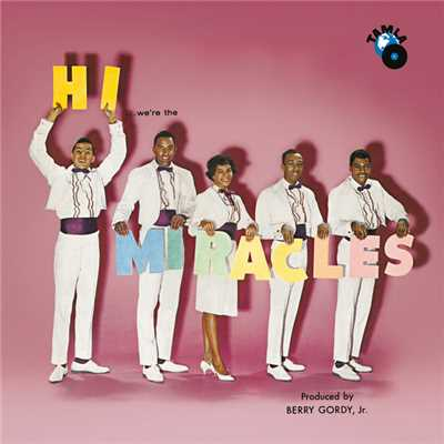 アルバム/Hi We're The Miracles/The Miracles