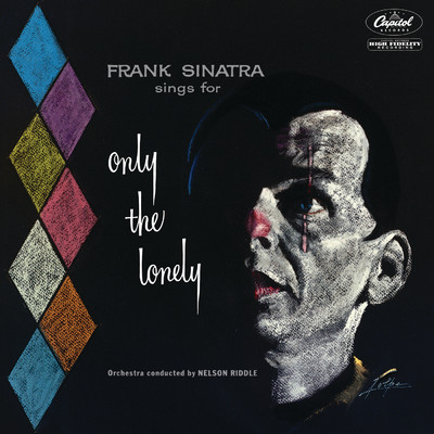 アルバム/Sings For Only The Lonely (1958 Mono Mix / Expanded Edition)/フランク・シナトラ