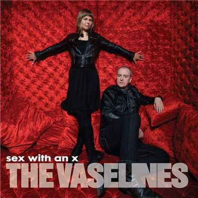 シングル/Sex With An X/The Vaselines