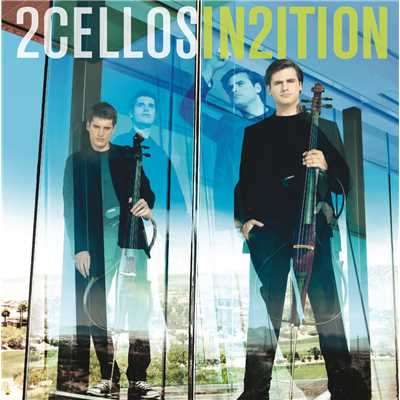 ハイレゾアルバム/2CELLOS2〜IN2ITION〜/2CELLOS (SULIC & HAUSER)