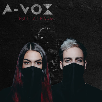 アルバム/Not Afraid/A-Vox