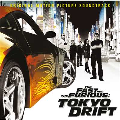 "シングル/Tokyo Drift (Fast & Furious) (From ""The Fast And The Furious: Tokyo Drift"" Soundtrack)/TERIYAKI BOYZ"