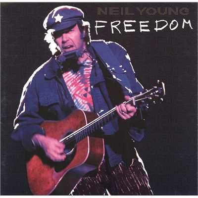シングル/Rockin' In The Free World/Neil Young