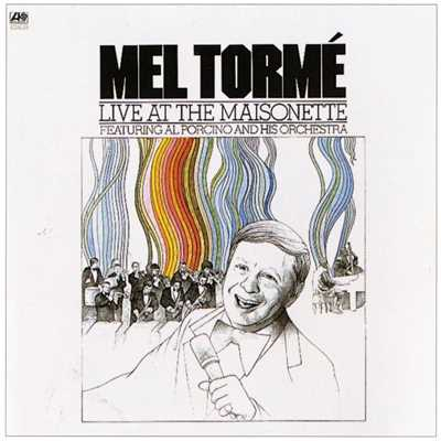 アルバム/Live At The Maisonette [Digital Version]/Mel Torme