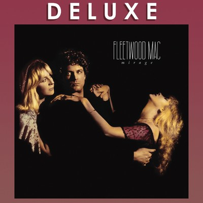 アルバム/Mirage (Deluxe Edition)/Fleetwood Mac