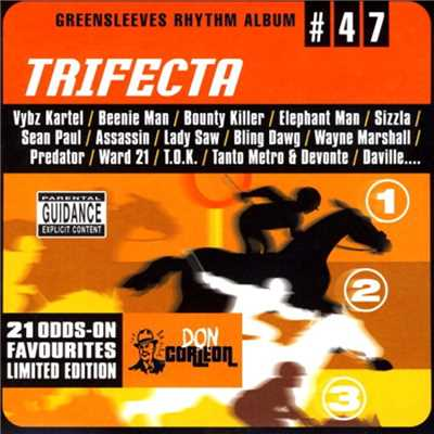 アルバム/Greensleeves Rhythm Album #47: Trifecta/Various Artists