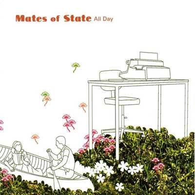アルバム/All Day/Mates of State
