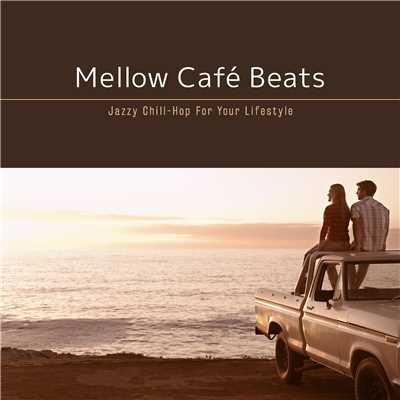 ハイレゾアルバム/Mellow Cafe Beats 〜 海風を感じるSunset Drive BGM/Cafe lounge resort
