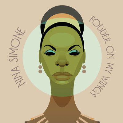 アルバム/Fodder On My Wings/Nina Simone
