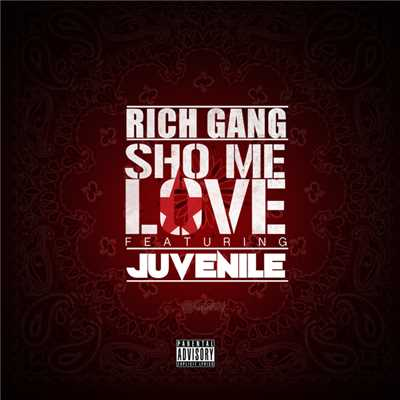シングル/Sho Me Love (featuring Juvenile)/Rich Gang