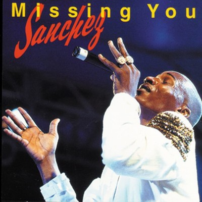アルバム/Missing You/Sanchez