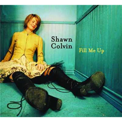 Wild Country/Shawn Colvin