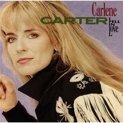 アルバム/I Fell In Love/Carlene Carter