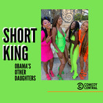 シングル/Short King/Obama's Other Daughters