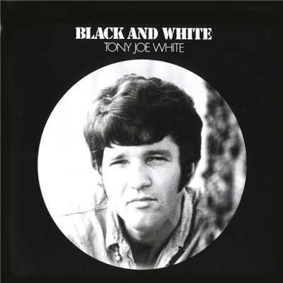 アルバム/Black & White/Tony Joe White