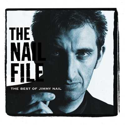 アルバム/The Nail File/Jimmy Nail