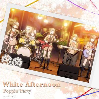 White Afternoon -instrumental-/Poppin'Party