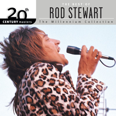 アルバム/20th Century Masters: The Millennium Collection: Best of Rod Stewart (Reissue)/Rod Stewart
