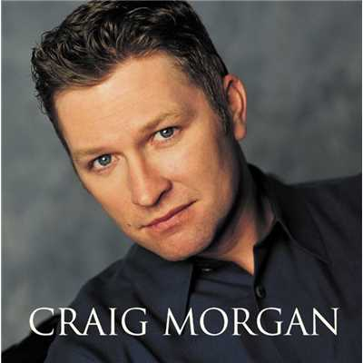 アルバム/Craig Morgan/Craig Morgan