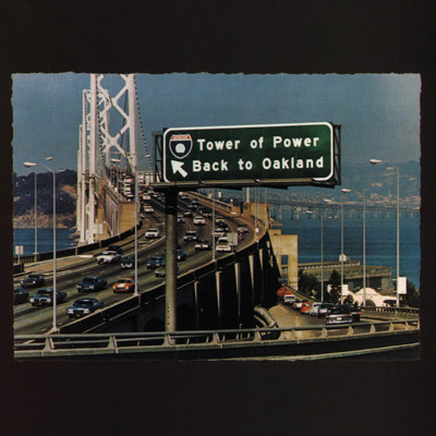 アルバム/Back To Oakland/Tower Of Power