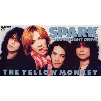 歌詞/SPARK/THE YELLOW MONKEY