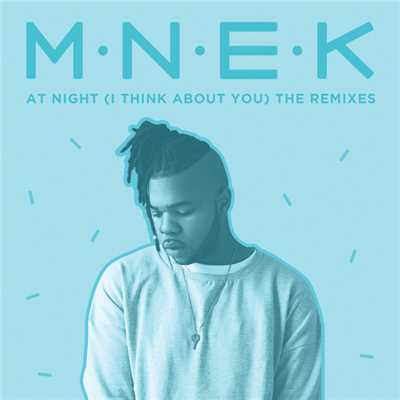 シングル/At Night (I Think About You) (Subside Remix)/MNEK