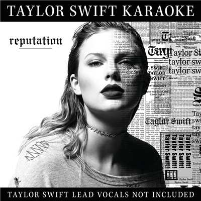 アルバム/Taylor Swift Karaoke: reputation/Taylor Swift