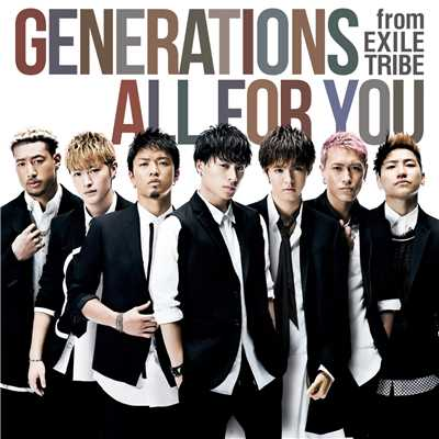 シングル/ALL FOR YOU/GENERATIONS from EXILE TRIBE