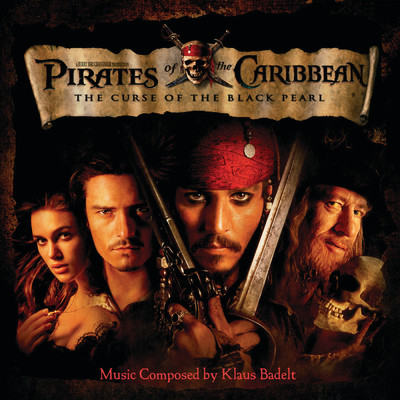 アルバム/Pirates of the Caribbean: The Curse of the Black Pearl (Original Motion Picture Soundtrack)/クラウス・バデルト