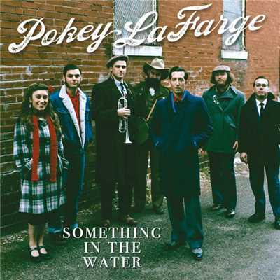 シングル/Something In The Water/Pokey LaFarge