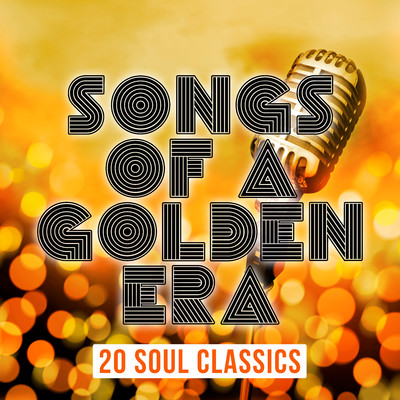 アルバム/Songs of a Golden Era: 20 Soul Classics/Various Artists