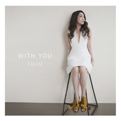 WITH YOU -Acoustic ver.-/JUJU