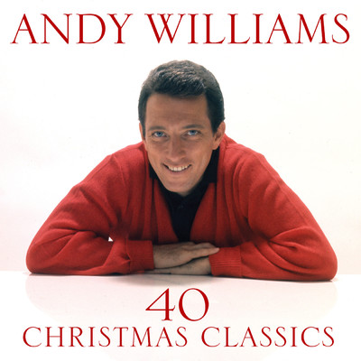 アルバム/40 Christmas Classics/Andy Williams
