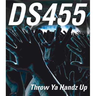アルバム/Throw Ya Handz Up/DS455