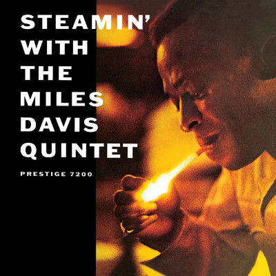 ハイレゾアルバム/Steamin' With The Miles Davis Quintet/The Miles Davis Quintet