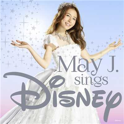 ハイレゾアルバム/May J. sings Disney/May J.