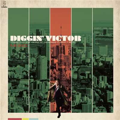 アルバム/DIGGIN' VICTOR Deep Into The Vaults Of Japanese Fusion/MURO