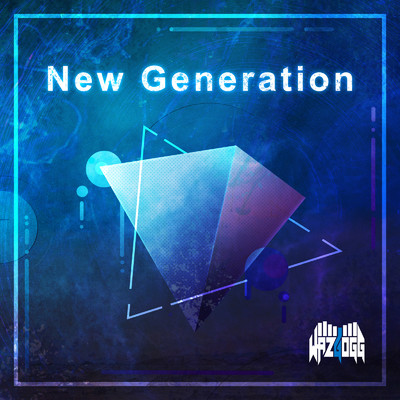 アルバム/New Generation/WAZGOGG