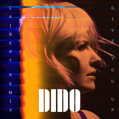アルバム/Give You Up (Laibert Remix)/Dido